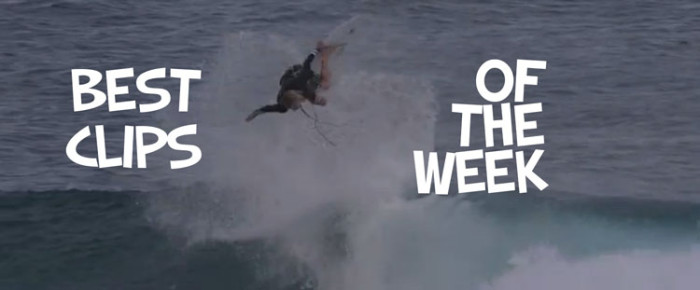 Surf Clips of the Week